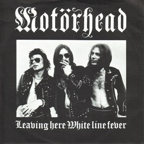 best motorhead album mot 246 rhead leaving here white line fever vinyl at discogs