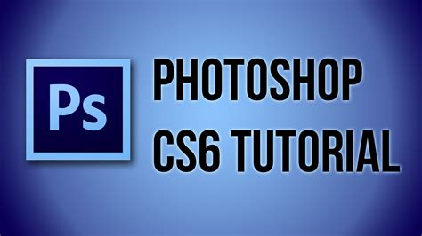 tutorial adobe photoshop cs6 photoshop cs6 tutorial gradient tool youtube