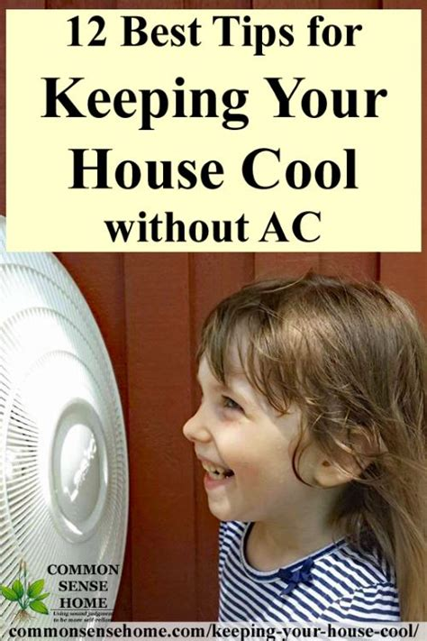 how to keep house cool without ac 12 best tips for keeping your house cool without ac