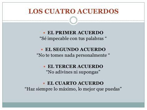 Resumen 4 Acuerdos by Los Cuatro Acuerdos Toltecas