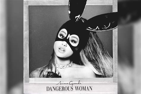 download mp3 album ariana grande dangerous woman by ariana grande album reviews