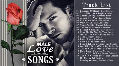 love songs him to her most beautiful love songs by male male romantic songs