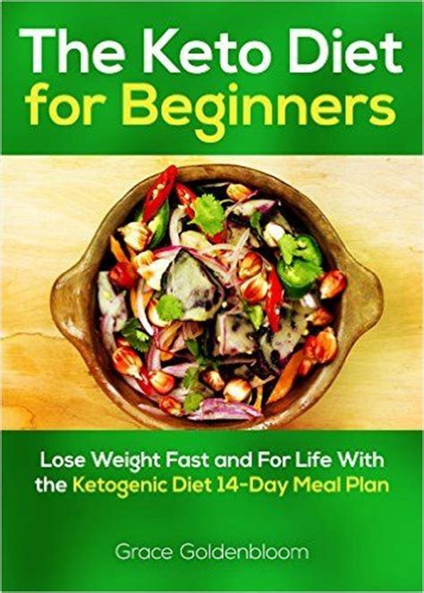 keto diet for beginners 75 low carb recipes for weight loss and 14 day meal plan ketogenic diet volume 1 books ketogenic diet ketogenic diet meal plan and keto on