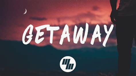 get away razz getaway lyrics lyric feat wilby