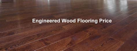 price of engineered wood flooring home flooring ideas