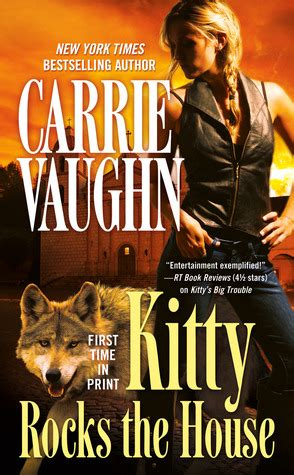 Kitty Rocks The House Kitty Norville 11 By Carrie Vaughn