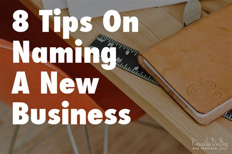 8 Tips On Letting And Finding New by 8 Tips On Naming A New Business Vandenberg Web