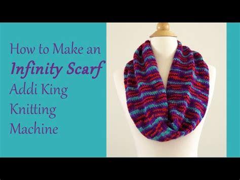 How To Make An Infinity - how to make an infinity scarf addi king knitting machine