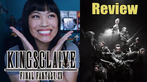 film final fantasy youtube kingsglaive final fantasy xv movie review youtube