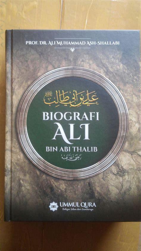 Biografi Ali Bin Abi Thalib Ummul Qura Karmedia Sejarah Islam buku biografi ali bin abi thalib