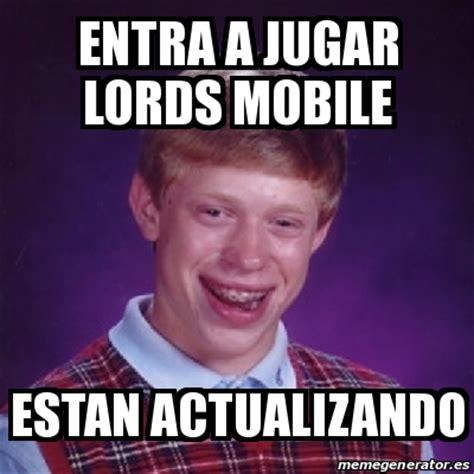 entra mobile meme bad luck brian entra a jugar mobile estan