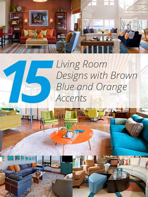 Living Room With Blue And Orange Accents 15 Stunning Living Room Designs With Brown Blue And