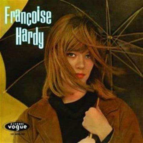 françoise hardy l amour d un garcon tous les gar 231 ons et les filles fran 231 oise hardy cd
