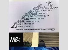 Which Step Have You Reached Today? ,,, While Me :'( by ... Arby S