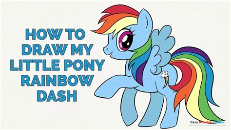 The Easy Way To Be A Dashing 2 by How To Draw My Pony Rainbow Dash In A Few Easy