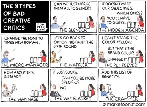 the creative license giving 1401307922 quot 8 types of bad creative critics quot cartoon marketoonist tom fishburne
