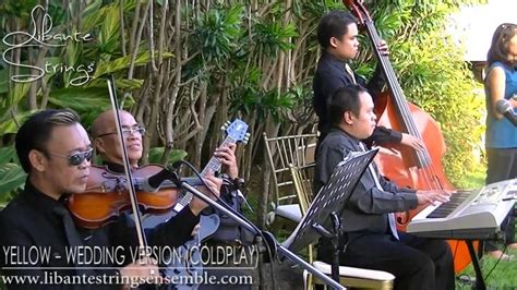 Wedding Song Coldplay by Yellow Coldplay Wedding Version Instrumental Libante