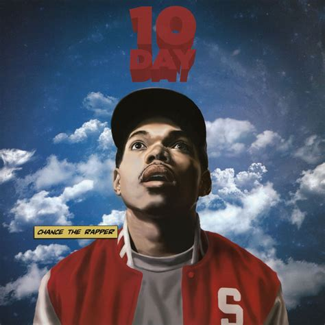 10 day chance the rapper mixtape chance the rapper 10 day colored vinyl edition vinyl