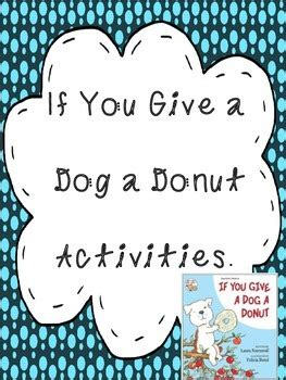 if you give a a donut if you give a a donut sequencing cause effect writing activities