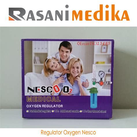 Regulator Oksigen Regulator O2 regulator oxygen nesco rasani medika
