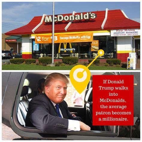 donald trump mcdonalds millionaire donald trump mcdonalds