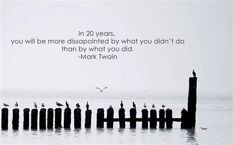 pier quotes quotes pier seagulls mark twain inspirational