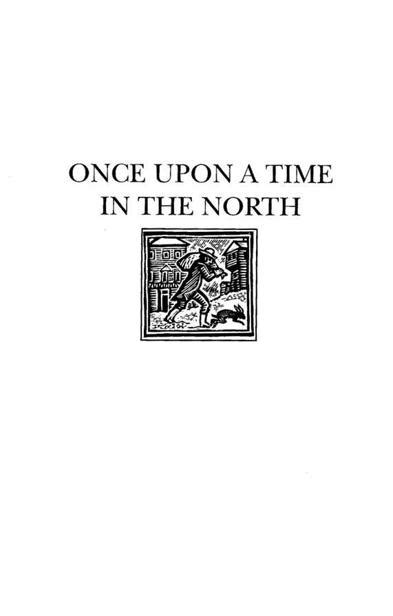Read Once Upon a Time in the North by Philip Pullman
