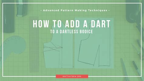 pattern making techniques advanced pattern making techniques adding a dart to a