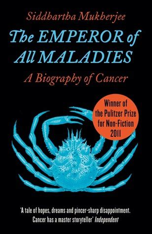 biography cancer book the emperor of all maladies a biography of cancer by