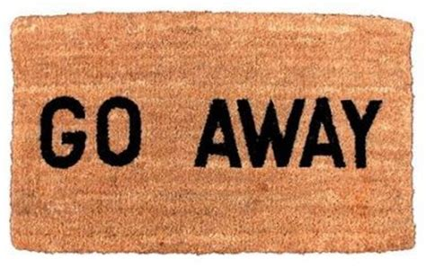 Go Away Come In Mat by Discover And Save Creative Ideas