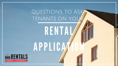 Homeriver Bmg Rentals Bmg Rentals Questions To Ask Tenants On Your Rental Application Bmg