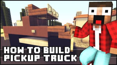 minecraft pickup truck minecraft how to make pickup truck youtube