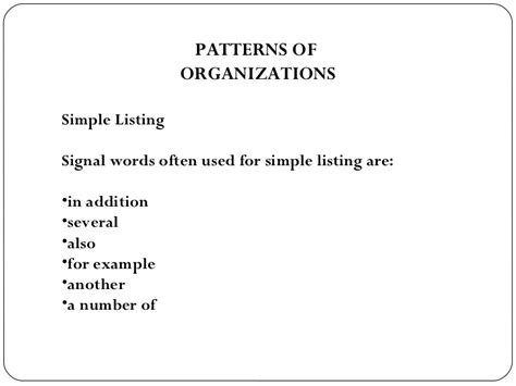 pattern of organization signal words direct pattern of organization be used for a business
