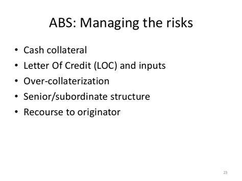 Collateral Letter Of Credit offering of asset backed securities managing credit risk