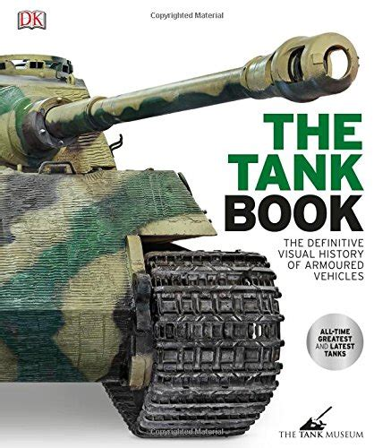the tank book the 0241250315 ɗєmơɲơɩɗ the tank bank the definitive visual history of armored vehicles 2017 dk