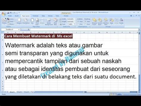 cara membuat watermark di microsoft excel excel 2007 tutorial cara membuat teks watermark di