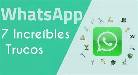 tutorial trucos whatsapp los 7 incre 237 bles trucos que no sab 237 as de whatsapp e