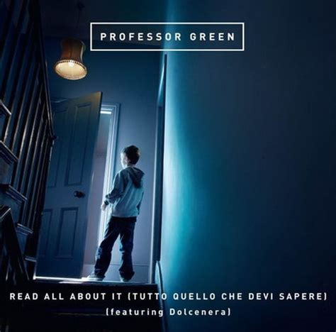 testo dolcenera testo traduzione read all about it professor green