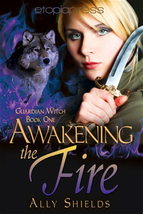 I Am A Witch Ally awakening the guardian witch 1 by ally shields reviews discussion bookclubs lists