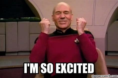 Im So Excited Meme - i m so excited