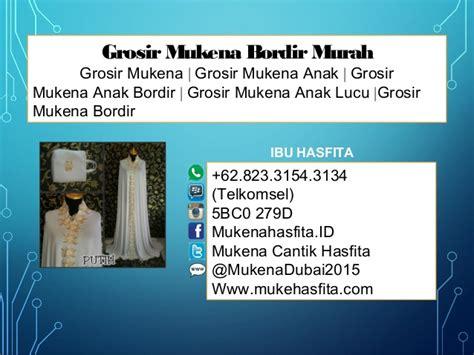 Mukena Katun 1 0823 3154 3134 telkomsel grosir mukena anak grosir