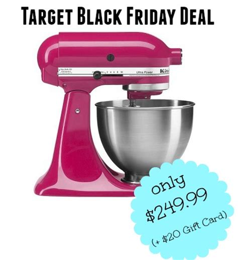 Target Gift Card Black Friday - target black friday deal now kitchenaid ultra stand mixer 249 99 20 target gift