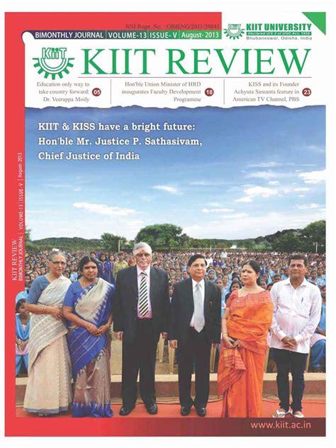august 2013 j w news kiit review august 2013 kiit news