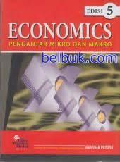 Buku Ekonomi Internasional By Dominick Salvator economics pengantar mikro dan makro edisi 5 iskandar putong belbuk
