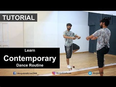 tutorial dance contemporary contemporary dance routine for beginners deepak tulsyan