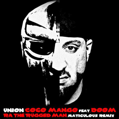 Ra The Rugged New Album by Union Coco Mango Feat Mf Doom R A The Rugged