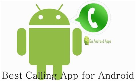 best calling app for android top 5 best calling app for android