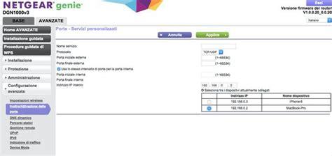 aprire porte emule infostrada come configurare router netgear salvatore aranzulla
