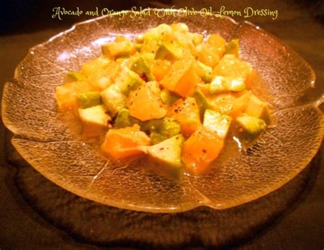 olive oil encyclopedia food network a terms food avocado and orange salad with olive oil lemon dressing