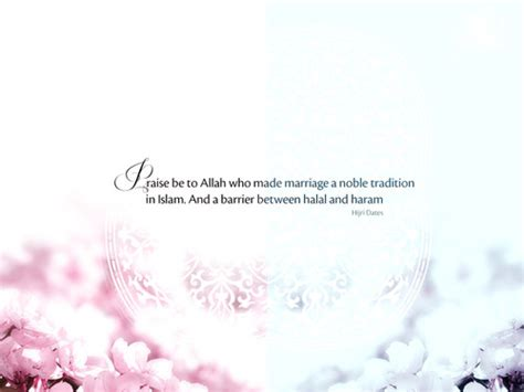 Wedding Quotes Islam by Islamic Wedding Quotes Image Quotes At Hippoquotes